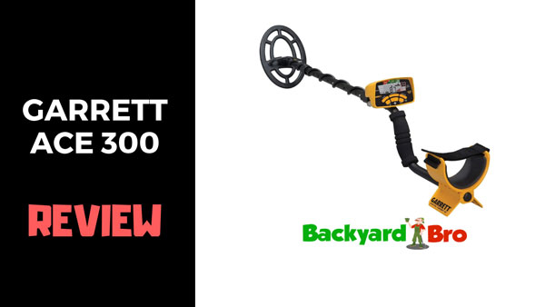 Garrett Ace 300 Metal Detector Review | A Complete Review